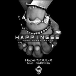 HyperSOUL-X - Happiness (Main HT) Ft. Sabrina